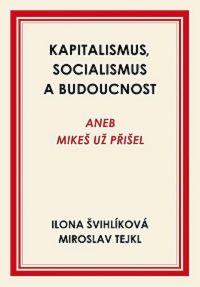 kniha Socialismus, kaputalismus a budoucnost